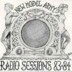 New Model Army - Radio Sessions 83·84