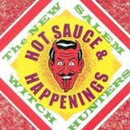 New Salem Witch Hunters - Hot Sauce & Happenings