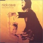 Nick Cave - Here Comes The Sun