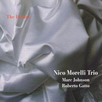 Nico Morelli Trio - The Dream