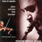 Nicolas Simion Group - Jazz Across The Border