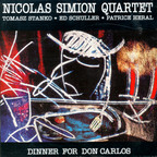 Nicolas Simion Quartet - Dinner For Don Carlos