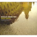 Nicolas Simion Trio - Magic Drops