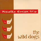Nicolas Simion Trio - The Wild Dogs