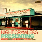 Night Crawlers - Presenting