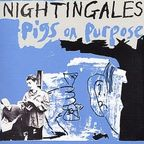 Nightingales - Pigs On Purpose