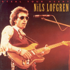 Nils Lofgren - Steal Your Heart