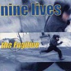 Nine Lives - The Fugitive