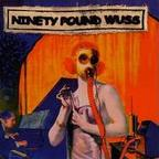 Ninety Pound Wuss - Where The Meager Die Of Self Interest