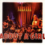 Nirvana (US 1) - About A Girl