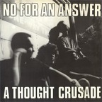 No For An Answer - A Thought Crusade