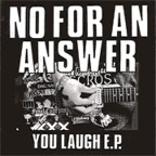 No For An Answer - You Laugh E.P.
