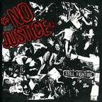 No Justice - Still Fighting