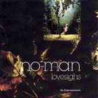 No-Man - Lovesighs · An Entertainment