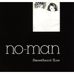 No-Man - Sweetheart Raw