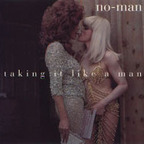 No-Man - Taking It Like A Man