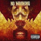 No Warning - Suffer, Survive