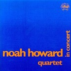 Noah Howard Quartet - In Concert