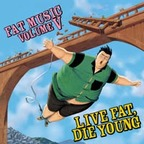 NOFX - Fat Music Volume V · Live Fat, Die Young
