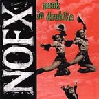 NOFX - Punk In Drublic