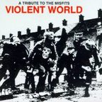 NOFX - Violent World · A Tribute To The Misfits