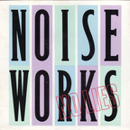 Noiseworks - No Lies