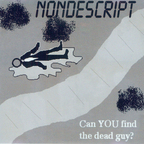 Nondescript - Can You Find The Dead Guy?