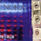Nora - Kill You For A Dollar