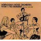 Norwegian Noise Orchestra - There's No Remorse · Live At Blå 14.04.2003