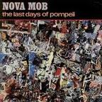 Nova Mob - The Last Days Of Pompeii