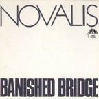 Novalis - Banished Bridge