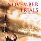 November Trials - Cover Your Tracks