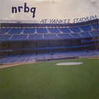 NRBQ - At Yankee Stadium