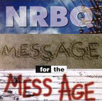 NRBQ - Message For The Mess Age