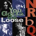 NRBQ - You Gotta Be Loose
