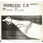 Nuclear Crayons - Nameless E.P.