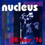Nucleus (UK) - UK Tour '76