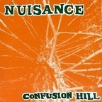 Nuisance - Confusion Hill