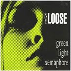 NY Loose - Green Light Semaphore