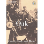 Oak - Country Songs And Music