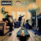 Oasis (UK 2) - Definitely Maybe