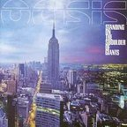 Oasis (UK 2) - Standing On The Shoulder Of Giants
