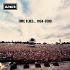 Oasis (UK 2) - Time Flies... 1994-2009