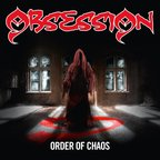 Obsession (US 1) - Order Of Chaos