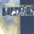 Ode For Joe - Caribbean Fire Dance