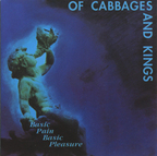 Of Cabbages And Kings - Basic Pain Basic Pleasure