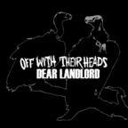Off With Their Heads - Dear Landlord