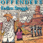Offenders - Endless Struggle