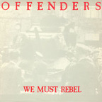 Offenders - We Must Rebel