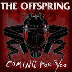 Offspring - Coming For You
